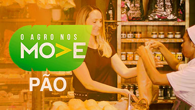 Vídeo Agro Nos Move - Pão